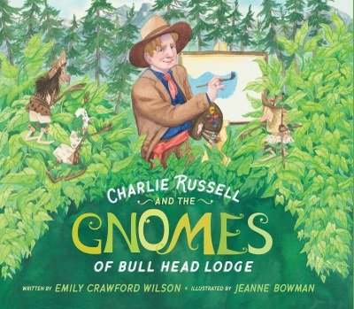 Charlie Russell and the Gnomes