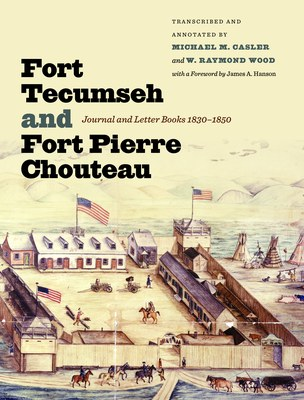 Fort Tecumseh and Fort Pierre Chouteau