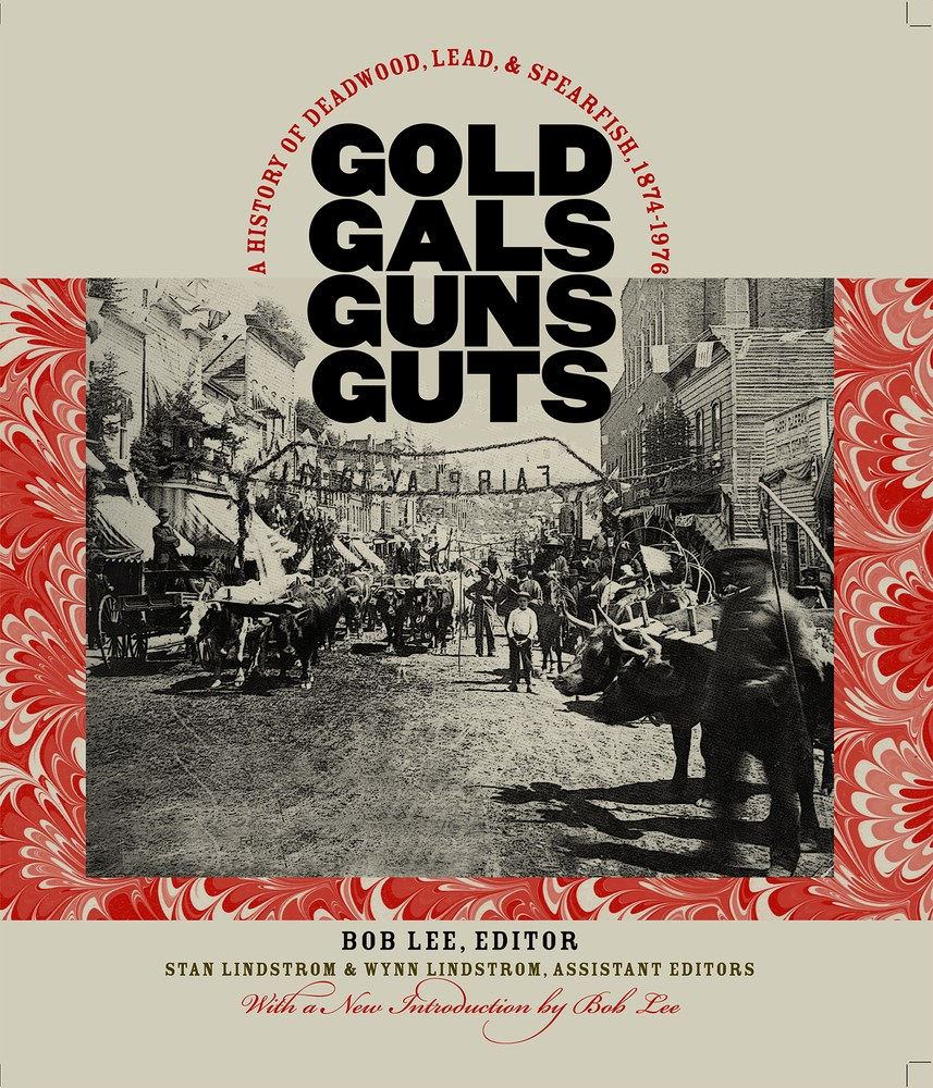 Gold, Gals, Guns, Guts