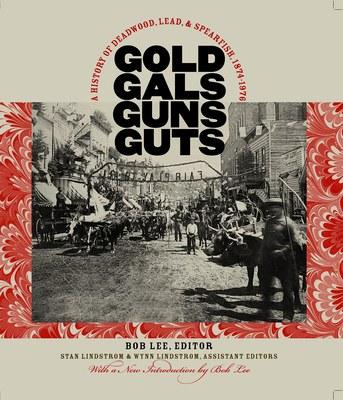 Gold, Gals, Guns, Guts