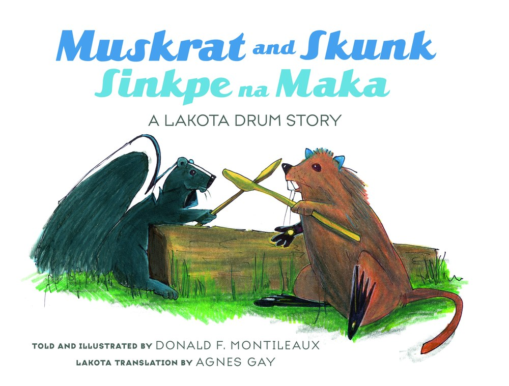 Muskrat and Skunk / Sinkpe na Maka