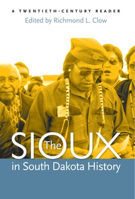 The Sioux in South Dakota History