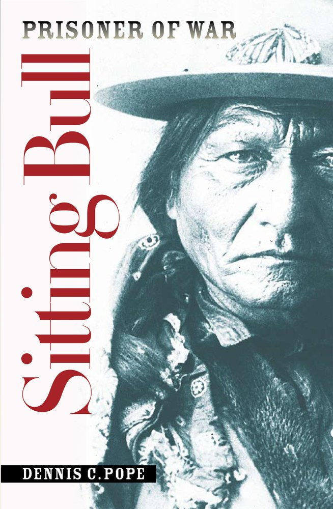 Sitting Bull, Prisoner of War