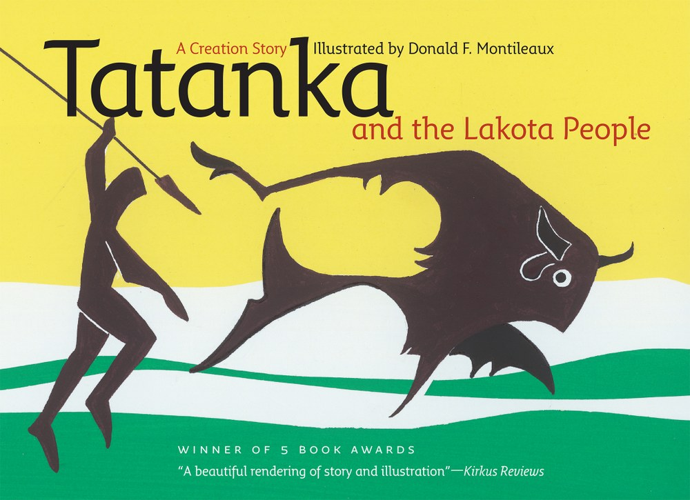 Tatanka and the Lakota People