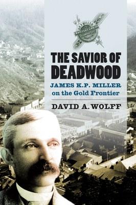 The Savior of Deadwood