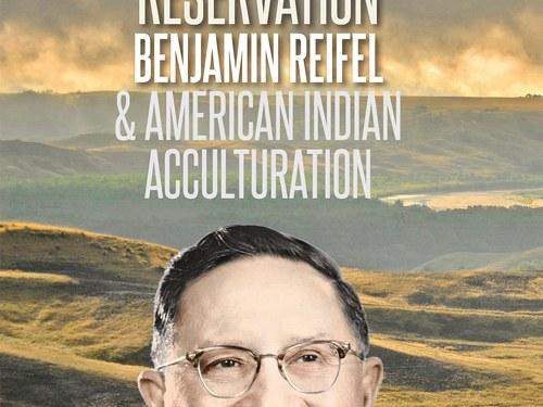 New Biography Looks at First Lakota Congressman Benjamin Reifel
